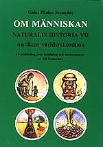 Om människan. Naturalis Historiae VII.