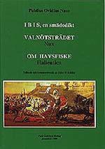 Ibis, en smädedikt; Valnötsträdet, Nux; Om havsfiske, Halieutica.