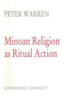 Minoan Religion as Ritual Action.