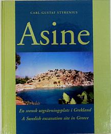 Asine. En svensk utgrävningsplats i Grekland.