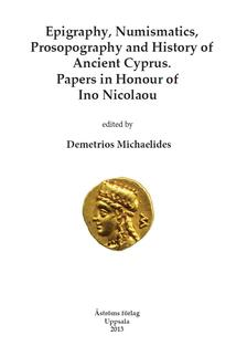 Epigraphy, Numismatics, Prosopography and History of Ancient Cyprus.